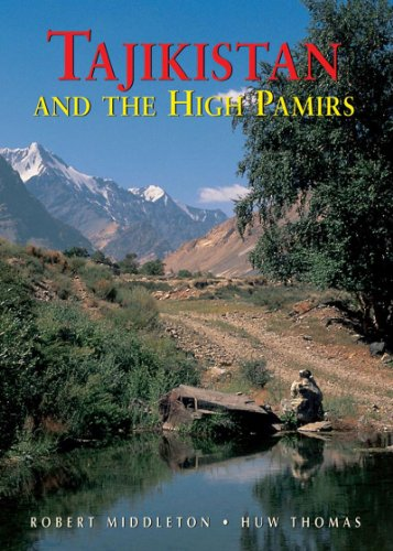 Tajikistan & The High Pamirs: A Companion and Guide (Odyssey Illustrated Guides)