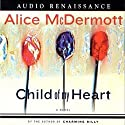 Child of My Heart Audiobook by Alice McDermott Narrated by Sheryl Bernstein