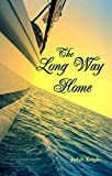 The Long Way Home: Revised Edition