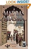 A Madras Miasma: A Superintendent Le Fanu Mystery