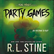 Party Games: A Fear Street Novel (       UNABRIDGED) by R.L. Stine Narrated by Brittany Pressley