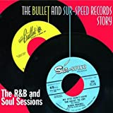 echange, troc Compilation, Willie Gunn - The Bullet And Sur-Speed Records Story - The R&B And Soul Sessions