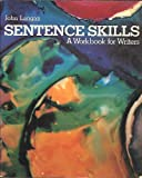 Sentence Skills: A Workbook for Writers (0070362556) by Langan, John
