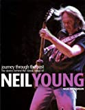 Journey Through the Past: The Stories Behind the Classic Songs of Neil Young (Book)