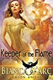 Keeper of the Flame (Dragon Knights Book 7)