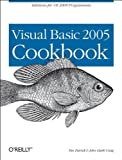 Visual Basic 2005 Cookbook: Solutions for VB 2005 Programmers (Cookbooks (O\\\'Reilly))