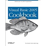 Visual Basic 2005 Cookbook: Solutions for VB 2005 Programmers (Cookbooks (O'Reilly)) ~ John Clark Craig