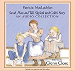 Sarah, Plain and Tall Audio Collection   Patricia MacLachlan