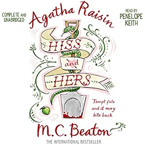 Agatha Raisin: Hiss and Hers Audiobook