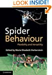 Spider Behaviour: Flexibility and Ver...
