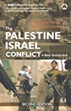 img - for The Palestine-Israel Conflict: A Basic Introduction, Second Edition book / textbook / text book