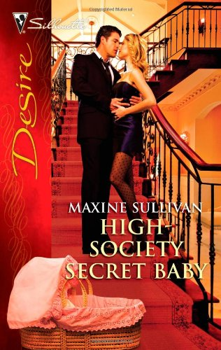 Image of High-Society Secret Baby (Silhouette Desire)