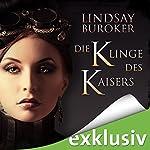 Die Klinge des Kaisers (The Emperor's Edge 1) | Lindsay Buroker