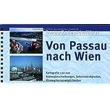 Donau-Radweg Donauradwanderführer, Von Passau nach Wien