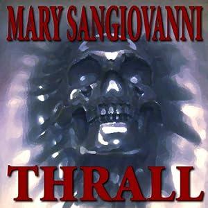 Thrall | [Mary Sangiovanni]