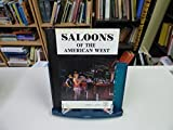 img - for Saloons of the American West: An Illustrated Chronicle by Robert Leaman Brown (1978-06-03) book / textbook / text book