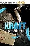 Kraft: Thriller (Suspense Fran�ais)