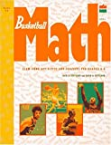 Basketball Math : Slam-Dunk Activities and Projects for Grades 4-8 (Sportsmath Series)