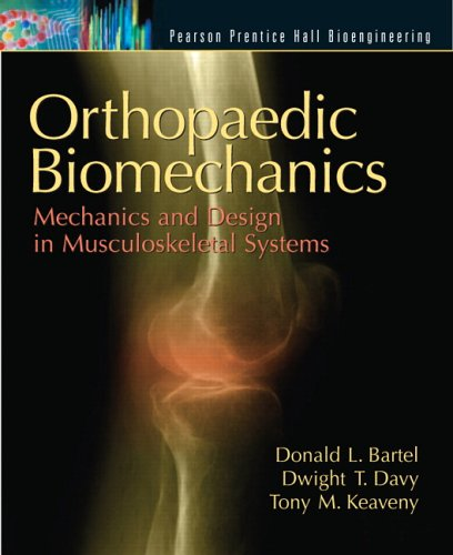 Orthopaedic Biomechanics: Mechanics and Design in...