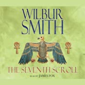 The Seventh Scroll: Ancient Egyptian, Book 2 | Wilbur Smith
