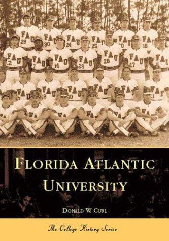 Florida Atlantic University (Campus History)
