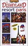 Simon Veness A Brit's Guide to Disneyland Resort Paris