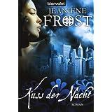 """Kuss der Nacht: Roman - Cat & Bones 2von """"Jeaniene Frost"""""""