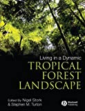 img - for Living in a Dynamic Tropical Forest Landscape book / textbook / text book