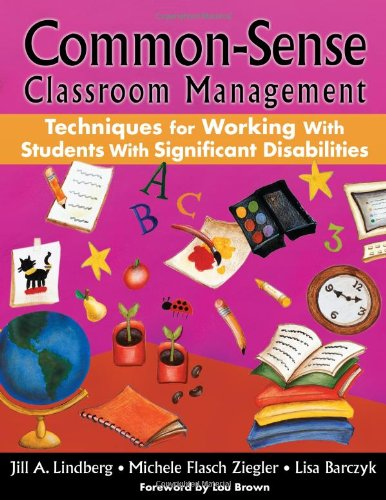 Common-Sense Classroom Management Techniques for Working With Students With Significant Disabilities PDF