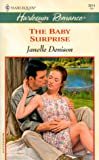 Baby Surprise (Baby Boom) (Harlequin Romance) (0373036140) by Janelle Denison