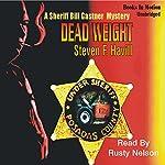 Dead Weight: A Sheriff Bill Gastner Mystery | Steven F. Havill