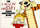 The Calvin and Hobbes Tenth Anniversary Book (Calvin and Hobbes Series)
