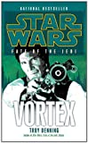 img - for Vortex (Star Wars: Fate of the Jedi) (Star Wars: Fate of the Jedi - Legends) book / textbook / text book
