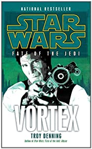 Vortex (Star Wars: Fate of the Jedi) by Troy Denning