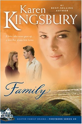 Family (Firstborn Series-Baxter 2, Book 4)