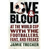 Love and Blood ~ Jamie Trecker