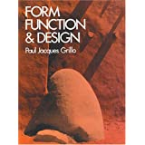 Form, Function & Design (Dover Art Instruction & Reference Books) ~ Paul Jacques Grillo