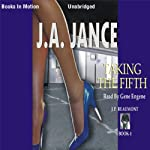 Taking the Fifth: J. P. Beaumont Series, Book 4 (       UNABRIDGED) by J. A. Jance Narrated by Gene Engene