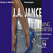 Taking the Fifth: J. P. Beaumont Series, Book 4 | [J. A. Jance]