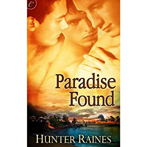 Paradise Found | [Hunter Raines]