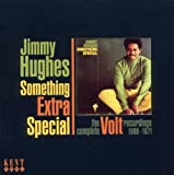 echange, troc Jimmy Hughes - Something Extra Special / The Complete Volt Recordings 1968-1971