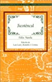 img - for Jicotencal (Recovering the US Hispanic Literary Heritage) (Spanish Edition) book / textbook / text book