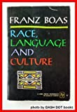 Race, Language and Culture (0029044901) by Boas, Franz