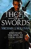 Michael J Sullivan Theft Of Swords: The Riyria Revelations
