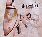 66 Sick (Remastered) by Disbelief (2010-12-07)
