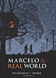 Marcelo in the Real World (Schneider Family Book Award. Teen) (Hardcover)