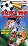 echange, troc Olive & Tom, champions de foot : La rencontre [VHS]