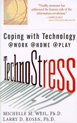 TechnoStress: Coping with Technology @Work @Home @Play