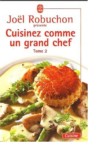 Cuisinez comme un grand chef 2 : Cuisinez comme un grand chef