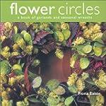 Flower Circles: A Book of Garlands an...